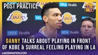 Lakers Post Practice: Danny Talks About Playing In Front Of Kobe & Surreal Feeling Playing In LA