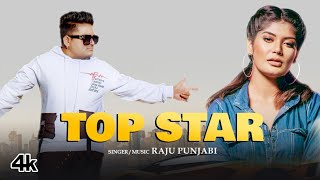 Top Star – Raju Punjabi