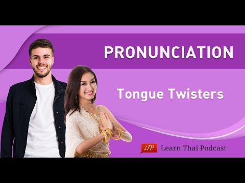 Learn Thai : Pronunciation - Tongue Twisters