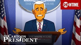 'It Wasn't Donald Who Made Love To Stormy' Ep. 13 Official Clip | Our Cartoon President | SHOWTIME