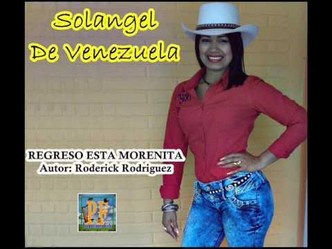 Solangel De Venezuela - Regreso Esta Morenita