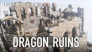 Dark Souls III - Dragon Ruins Teaser