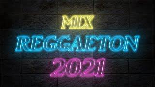 REGGAETON 2021 / Mix reggaeton MARZO