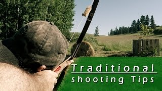 Traditional Archery Tips - how to shoot a recurve bow