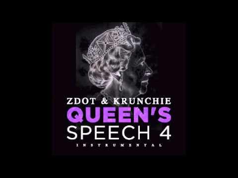 Zdot & Krunchie - Queen's Speech 4 (Instrumental) [OFFICIAL]