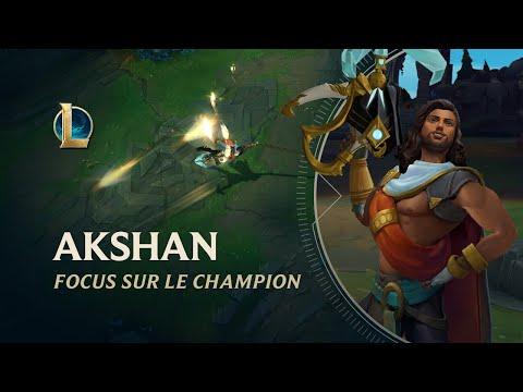 Focus sur Akshan | Gameplay - League of Legends