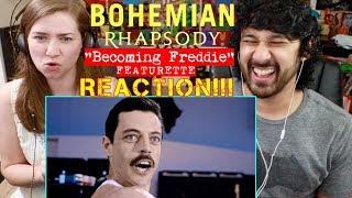 BOHEMIAN RHAPSODY | Becoming Freddie Featurette - REACTION!!!