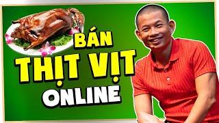 Khởi nghiệp với quán vịt quay trên internet có khả thi hay không  Phạm Thành Long