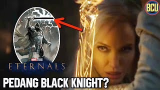 PEDANG THENA JADI AWAL MULA EBONY BLADE BLACK KNIGHT?? | THE ETERNALS FIRST LOOK TEASER BREAKDOWN