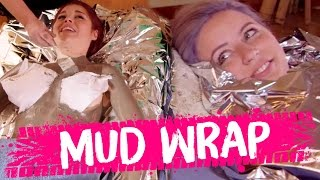 NAKED MUD WRAPS! (Beauty Trippin)