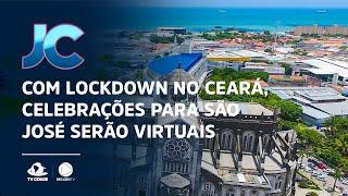 Com lockdown no Ceará, celebrações para São José serão virtuais