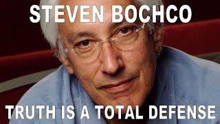 Truth is a Total Defense | Steven Bochco with Barry Kibrick
