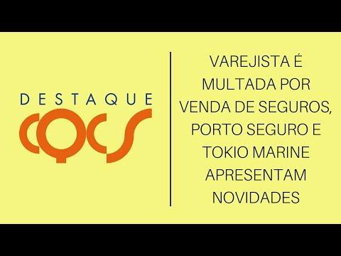 Imagem post: Varejista é multada por venda de Seguros, Porto Seguro e Tokio Marine apresentam novidades