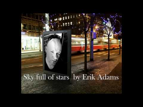 sky full of stars coversong by Erik Adams