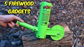 5 Firewood Gadgets put to the Test
