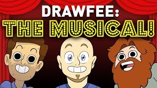 Drawfee: THE MUSICAL!  (Featuring Brentalfloss!)