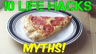 10 Life Hacks Myths!