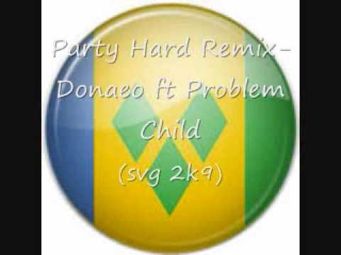 Party Hard Remix-Donaeo ft Problem Child (SVG 2K9)
