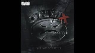 Onyx - Most Def - All We Got Iz Us