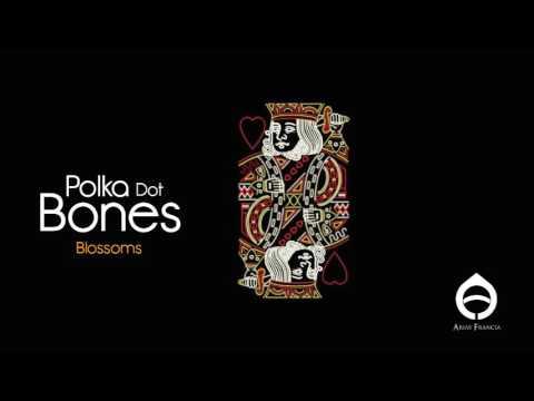 Blossoms - Polka Dot Bones
