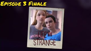 MEMORIES LIKE THE CORNERS OF MY MIND   Life is Strange Ep 3 Finale
