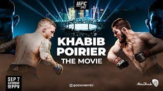The Anatomy of UFC 242: Khabib Nurmagomedov vs Dustin Poirier - The Movie