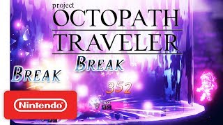 Project Octopath Traveler (Working Title) Announcement Trailer - Nintendo Switch