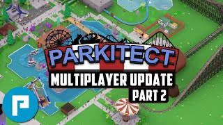 Parkitect Multiplayer - Latest Game Update - Park Build - Part 2