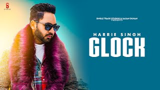 Glock – Harrie Singh