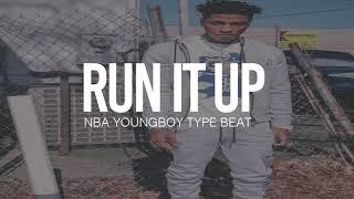 """(FREE) 2019 NBA Youngboy Type Beat """" Run It Up  """""""