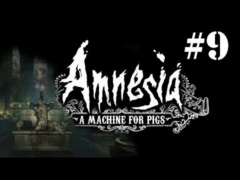 Let's Play - Amnesia: A Machine For Pigs #9 - CHURCH OF PIGGIES!