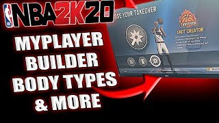 NBA 2K20 NEWS - WHAT TO EXPECT IN NBA 2K20 MYPLAYER BUILDER! NEW BODY TYPES & MORE