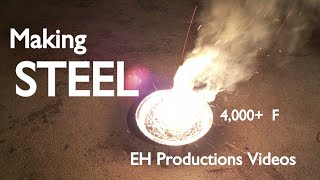 MAKING STEEL! (From Thermite and Charcoal) | HD