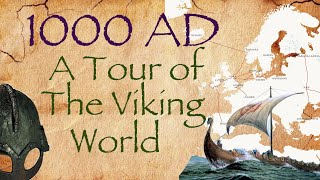 1000 AD: A Tour of the Viking World