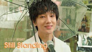 [Vietsub] Still Standing - Yesung x Suran