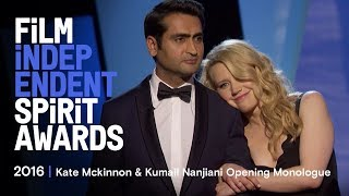 Kate McKinnon & Kumail Nanjiani Opening Monologue at the 2016 Film Independent Spirit Awards