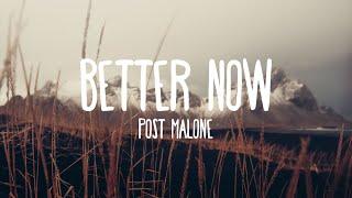 Post Malone - Better Now (Lyrics)