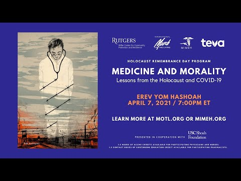 Medicine and Morality: Lessons from the Holocaust and COVID-19 [PROMO]