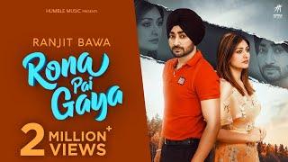 Rona Pai Gaya – Ranjit Bawa Video HD