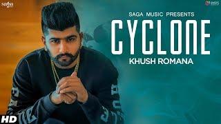 Cyclone – Khush Romana