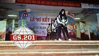 BBHMM + Playing With Fire + TT remix + Fire Dance Cover by Gs.201 @ Trại Xuân THPT Lê Minh Xuân