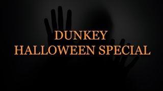 Dunkey Halloween Special