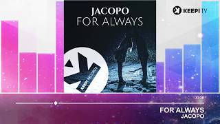 Jacopo - For Always