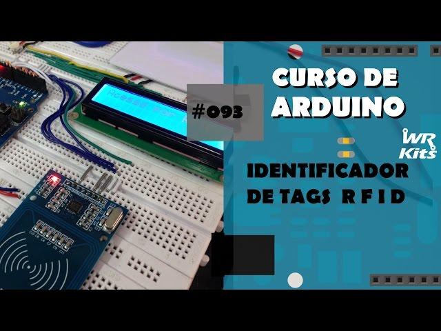 IDENTIFICADOR DE TAGS RFID | Curso de Arduino #093