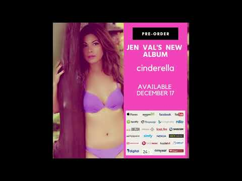 Jen Val's 'Cinderella' Pre-Order Details & Music Video! | Cinderellar Coming Dec 17th