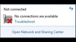 Not connected no connections are available 2018  Not connected - no connection