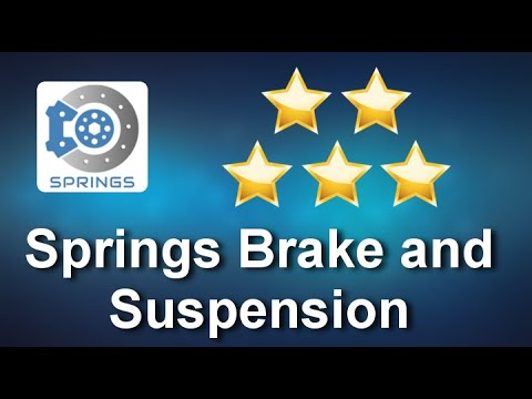 SPRINGS BRAKE AND SUSPENSION PERFECT 5 STAR REVIEW BY RON GNOSE