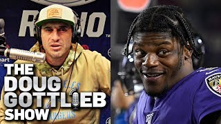 I Was Wrong. Lamar Jackson Belongs in the MVP Conversation - Doug Gottlieb