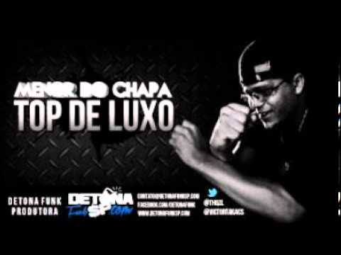 Baixar mc-menor-do-chapa-top-de-luxo