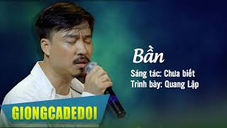 Bần - Quang Lập | Nhạc Vàng Hải Ngoại